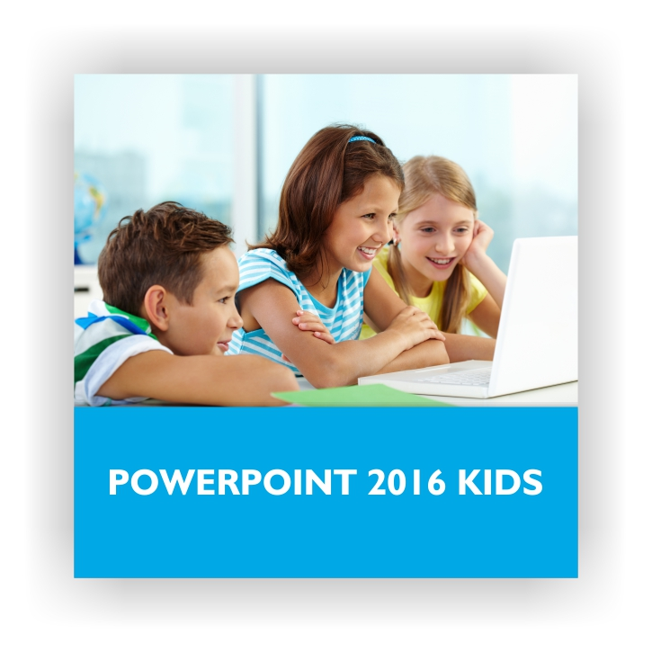 PowerPoint 2016 Kids